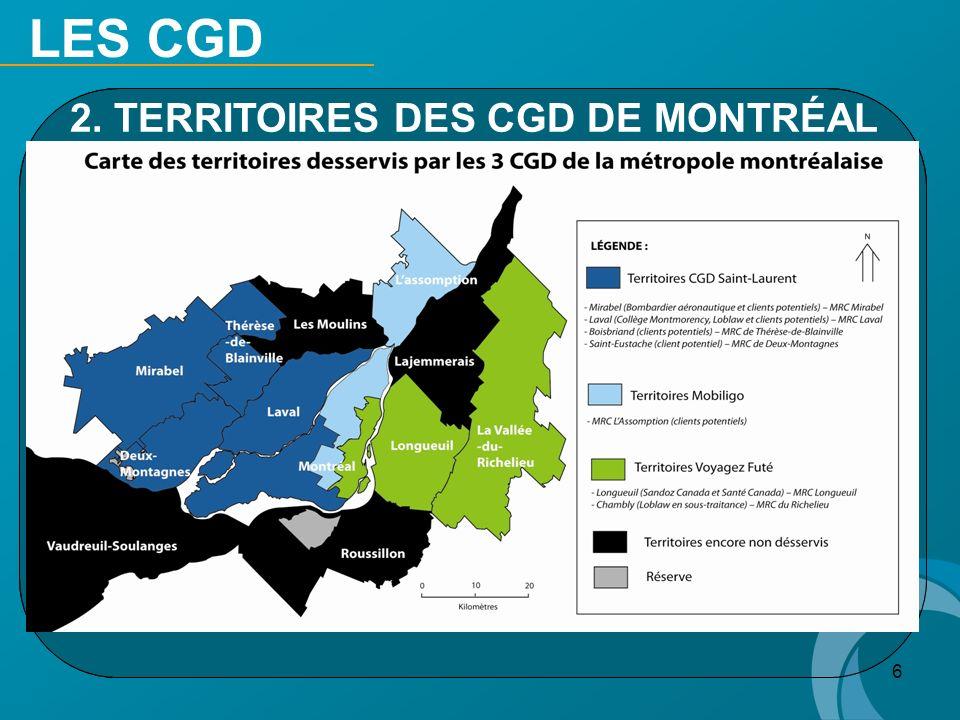 LES CGD 2. TERRITOIRES DES CGD DE MONTRÉAL