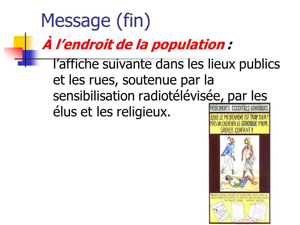 Message (fin) À l'endroit de la population :