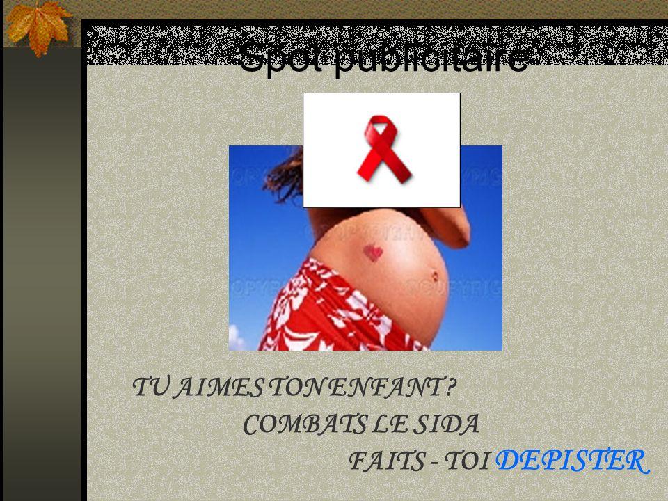 Spot publicitaire TU AIMES TON ENFANT COMBATS LE SIDA