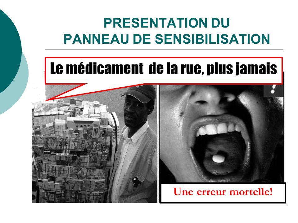 PRESENTATION DU PANNEAU DE SENSIBILISATION