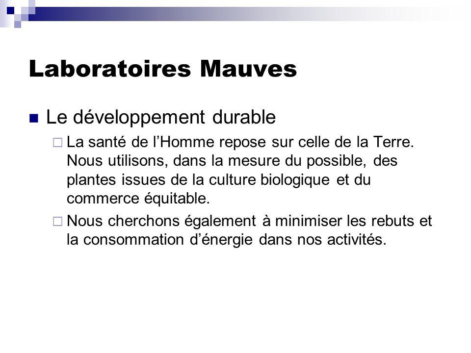 Laboratoires Mauves Le développement durable