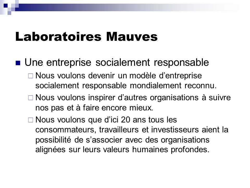 Laboratoires Mauves Une entreprise socialement responsable