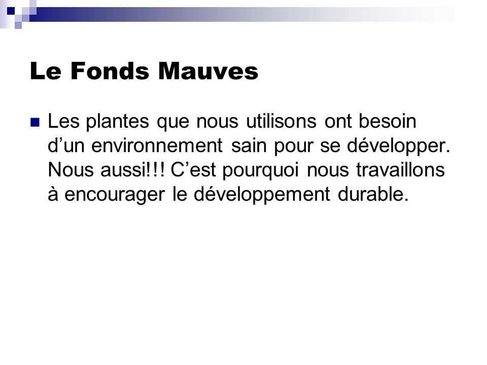 Le Fonds Mauves