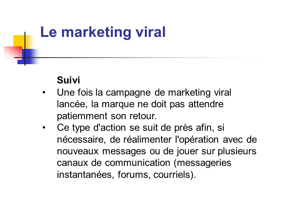 Le marketing viral Suivi