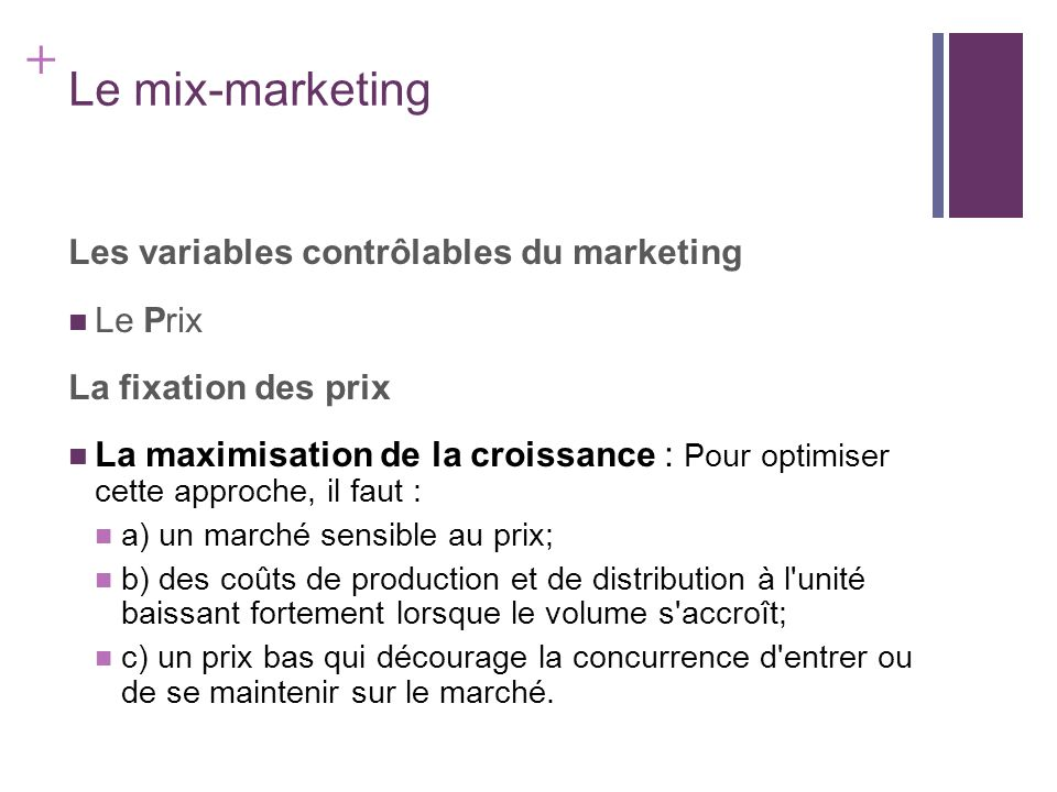Le mix-marketing Les variables contrôlables du marketing Le Prix