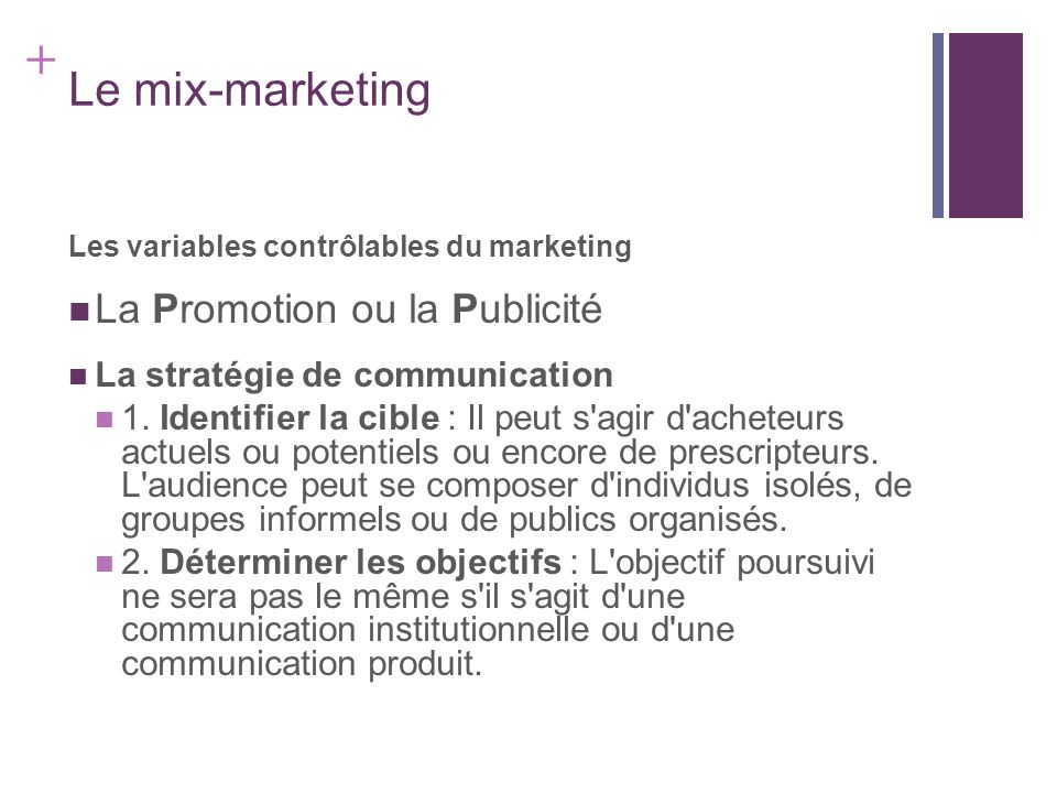 Le mix-marketing La Promotion ou la Publicité