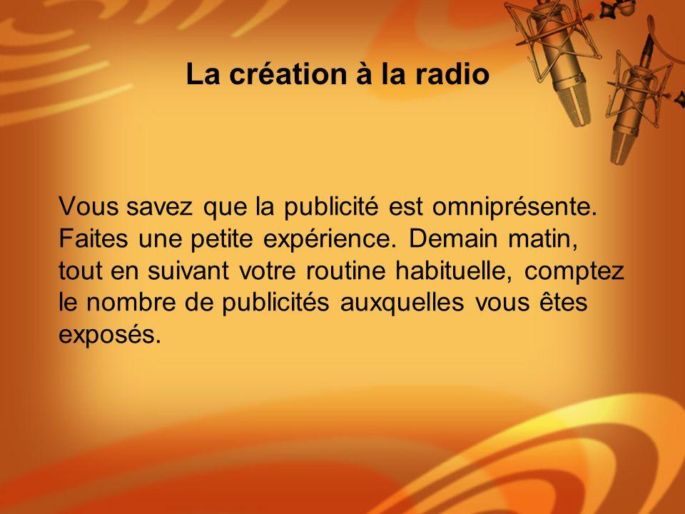 La création à la radio
