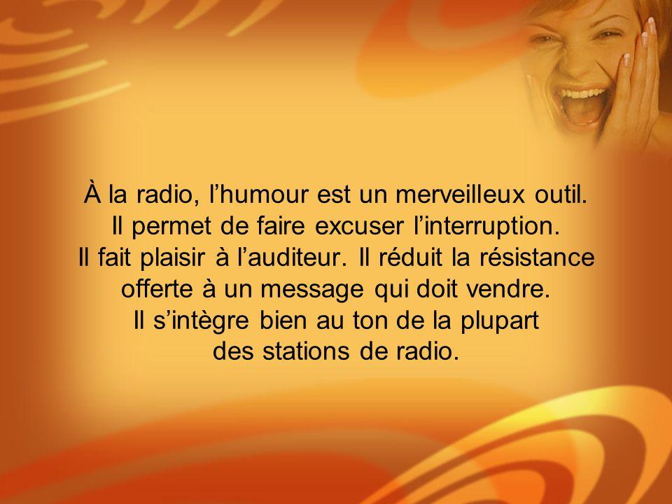 À la radio, l'humour est un merveilleux outil