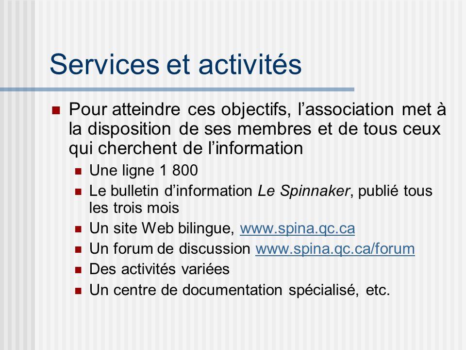 Services et activités Pour atteindre ces objectifs, l'association met à la disposition de ses membres et de tous ceux qui cherchent de l'information.