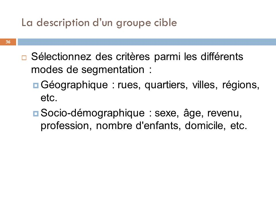La description d'un groupe cible