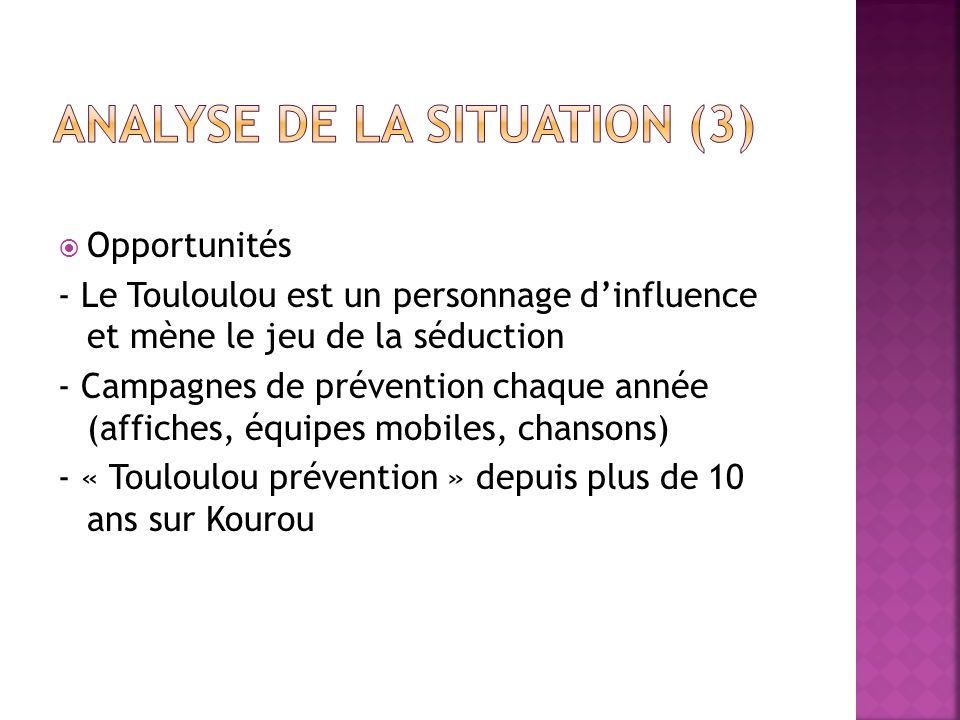 Analyse de la situation (3)
