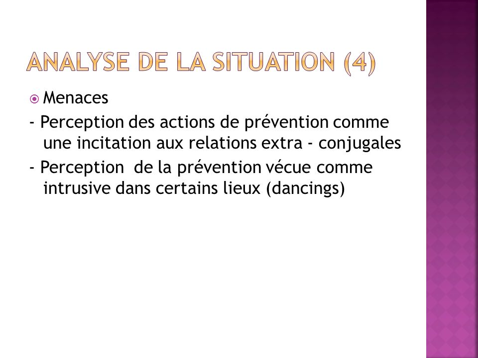 Analyse de la situation (4)