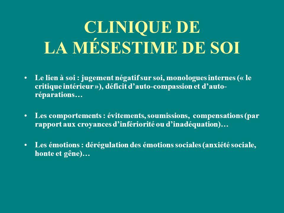 CLINIQUE DE LA MÉSESTIME DE SOI