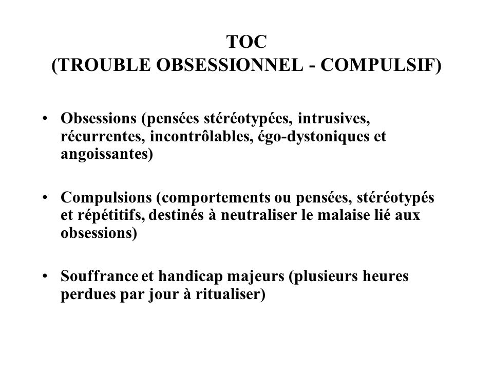 TOC (TROUBLE OBSESSIONNEL - COMPULSIF)