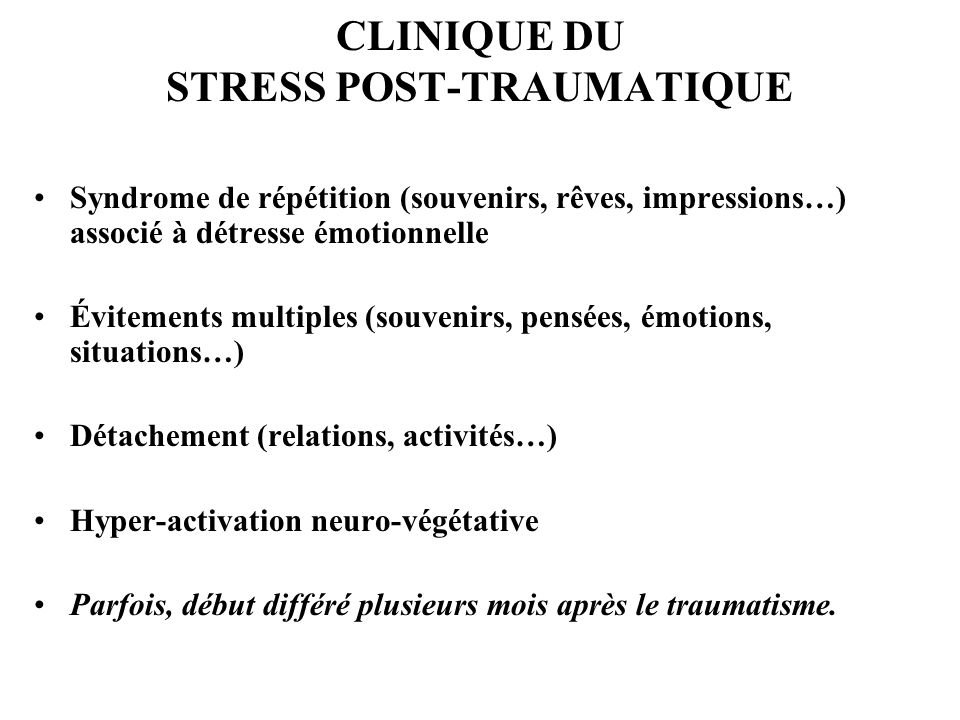 CLINIQUE DU STRESS POST-TRAUMATIQUE