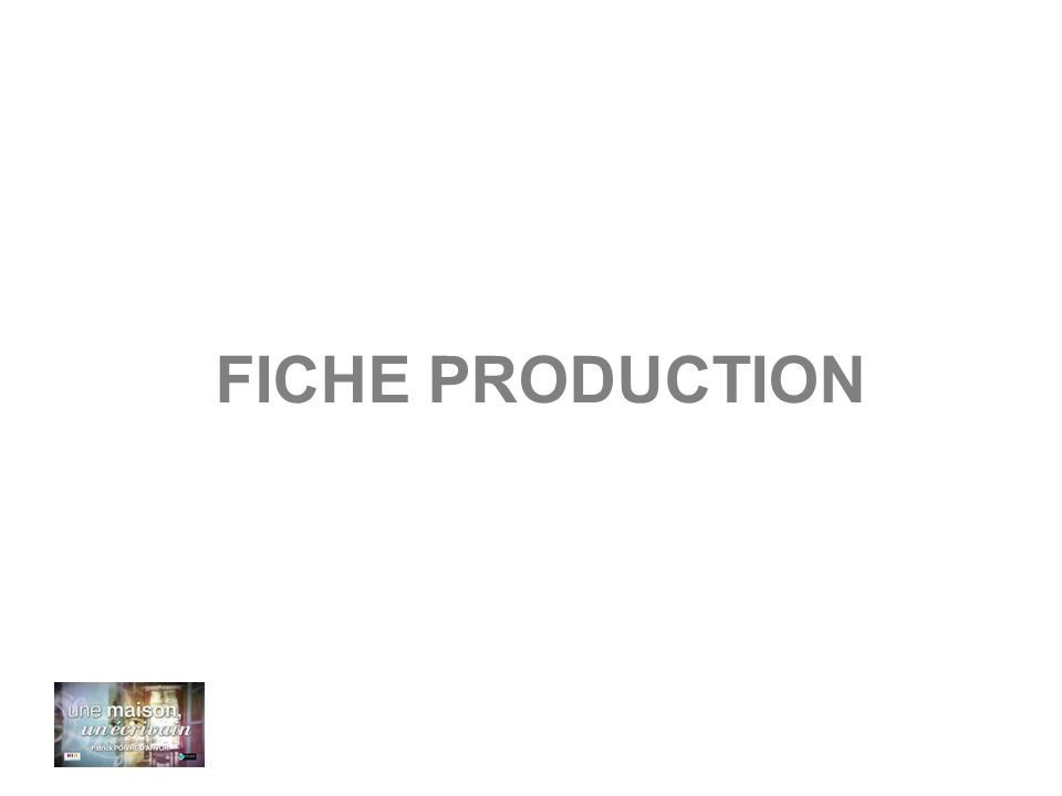 FICHE PRODUCTION