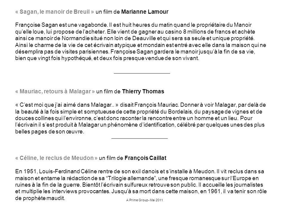 « Sagan, le manoir de Breuil » un film de Marianne Lamour
