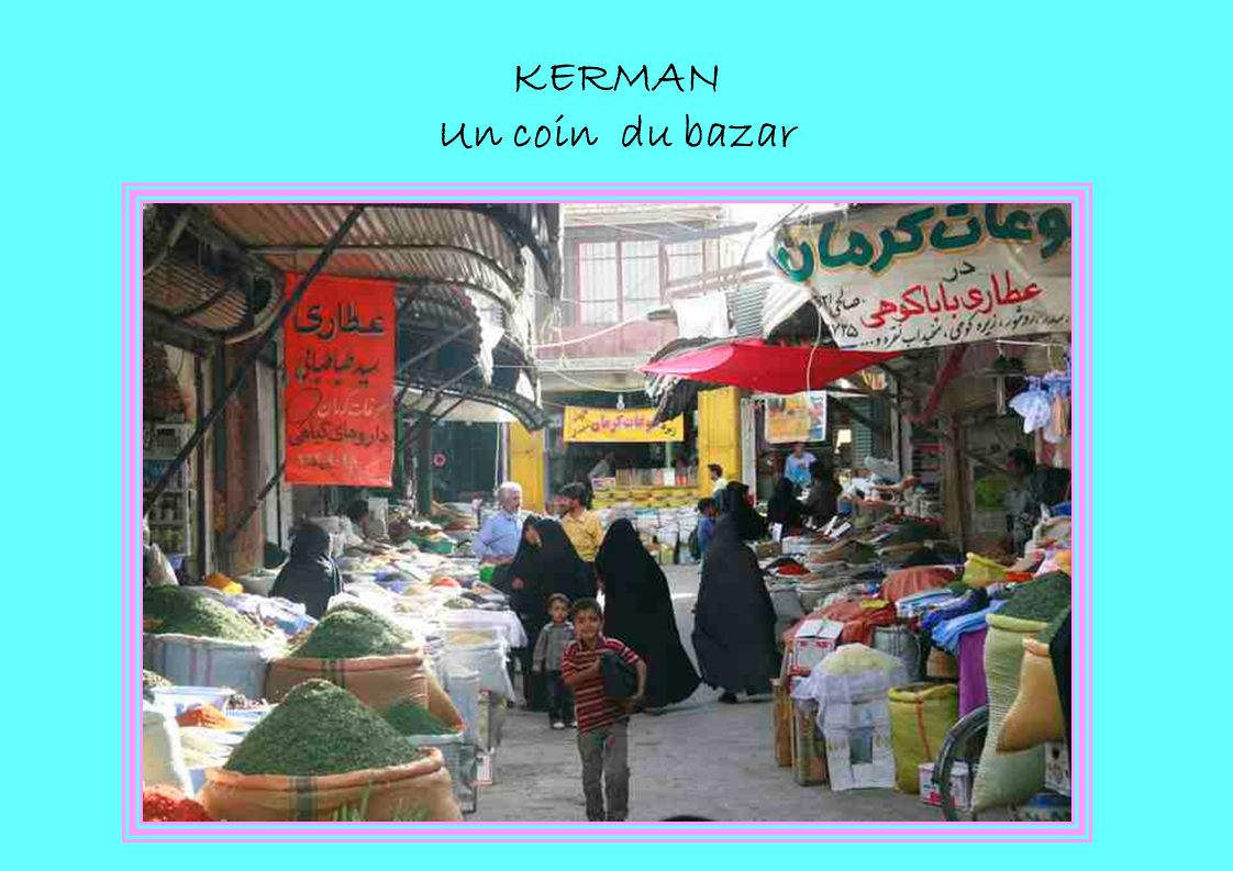 KERMAN Un coin du bazar