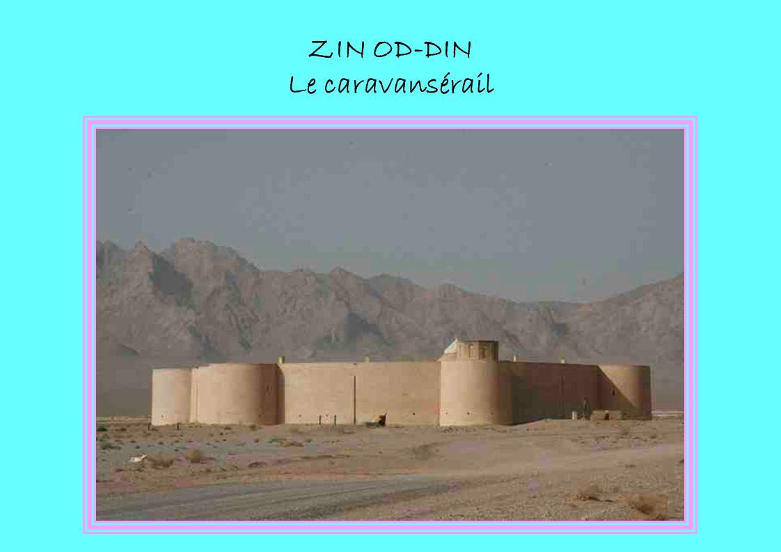 ZIN OD-DIN Le caravansérail