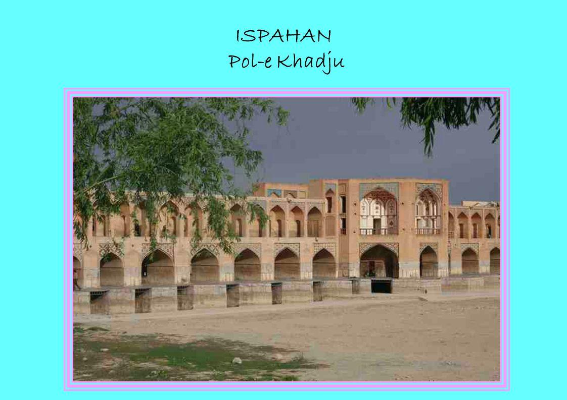 ISPAHAN Pol-e Khadju