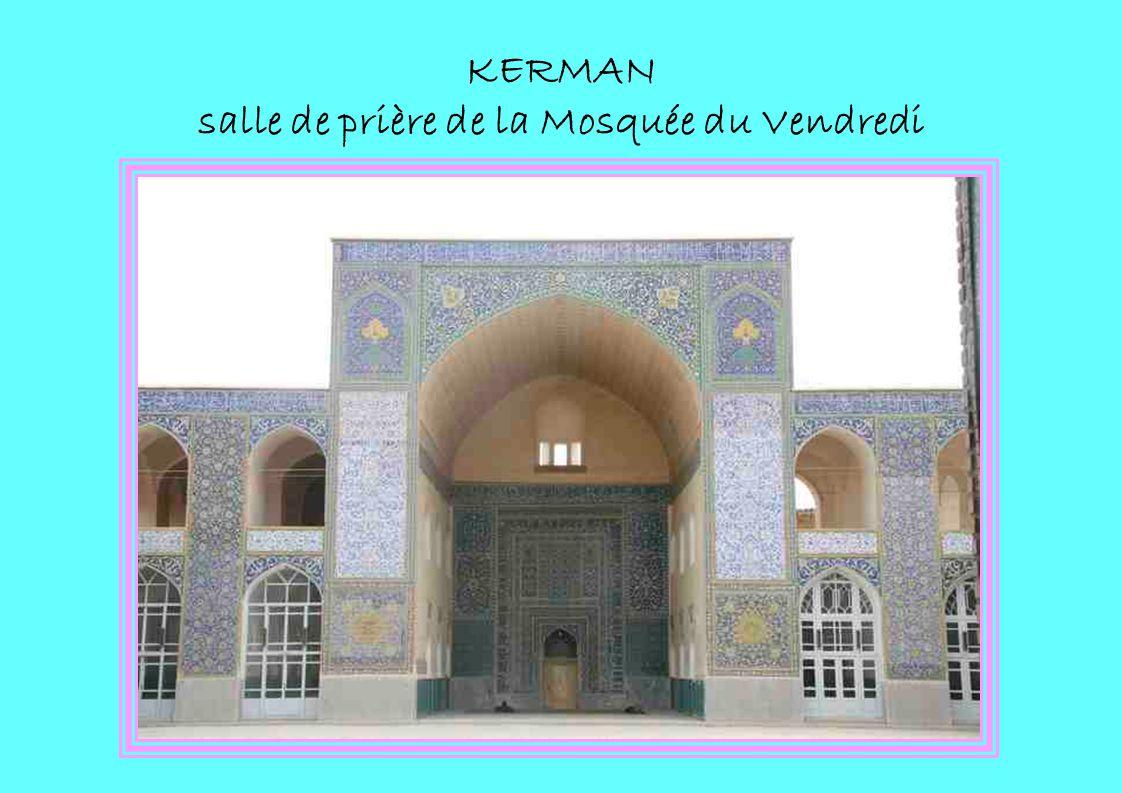 KERMAN salle de prière de la Mosquée du Vendredi