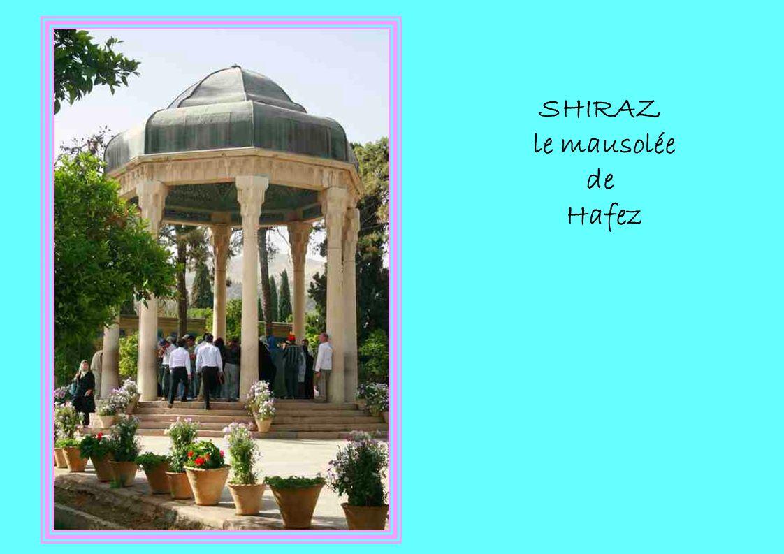 SHIRAZ le mausolée de Hafez