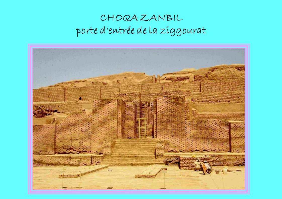 CHOQA ZANBIL porte d entrée de la ziggourat