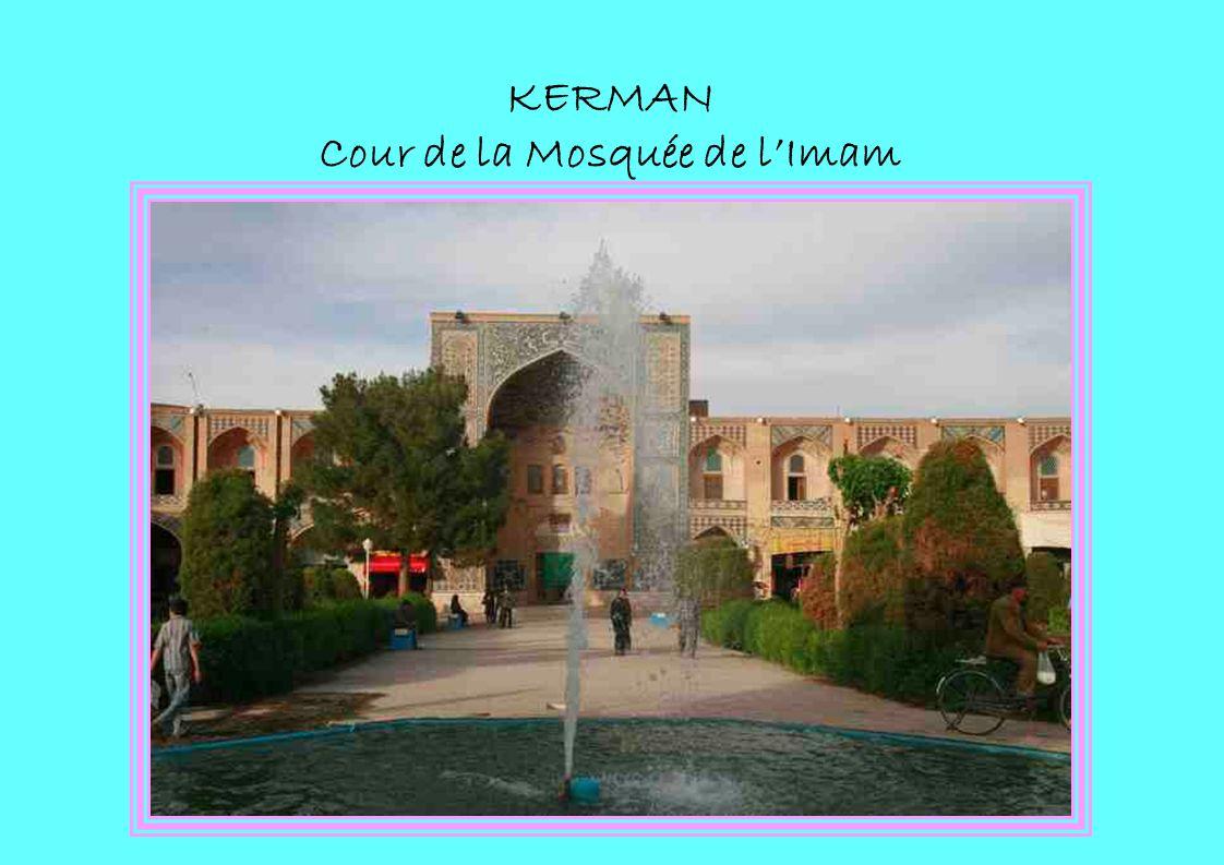 KERMAN Cour de la Mosquée de l'Imam