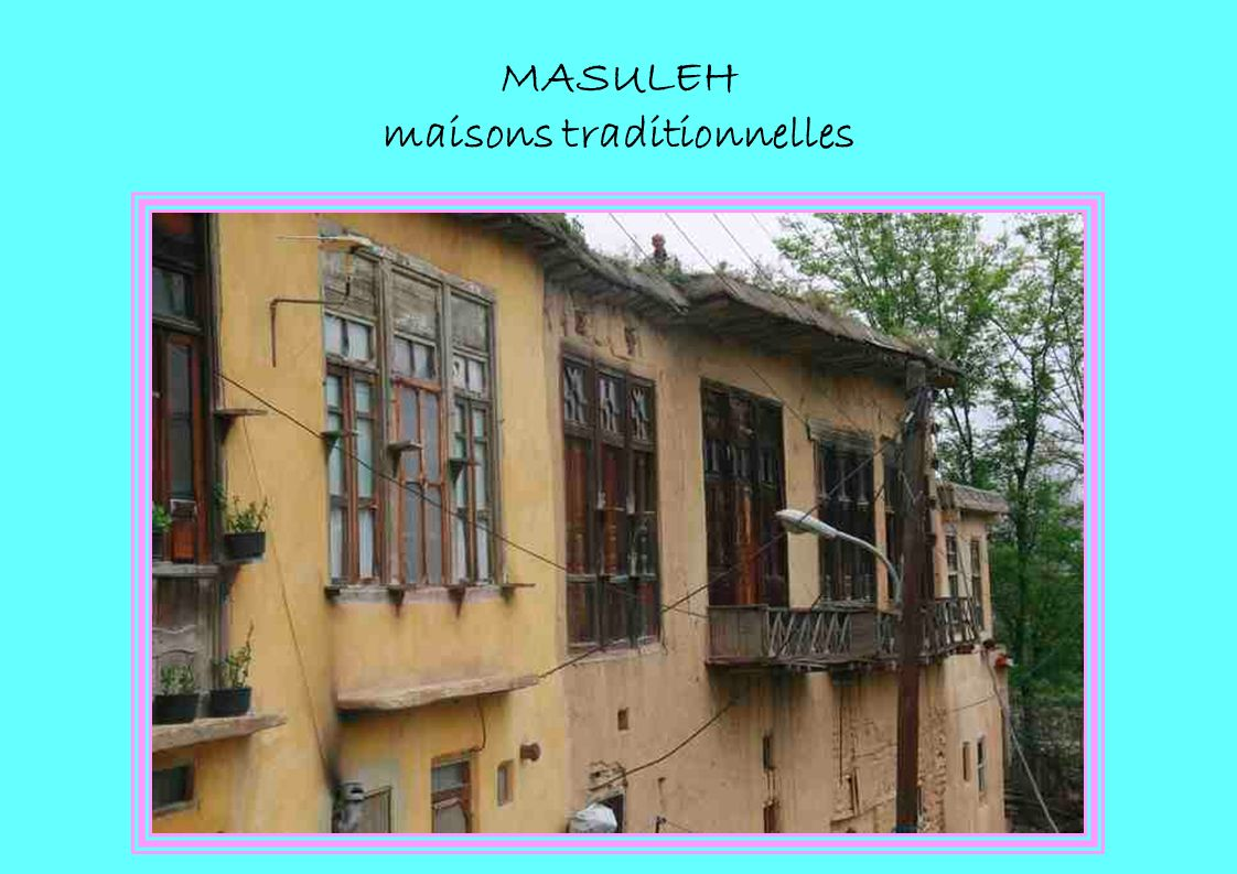 MASULEH maisons traditionnelles