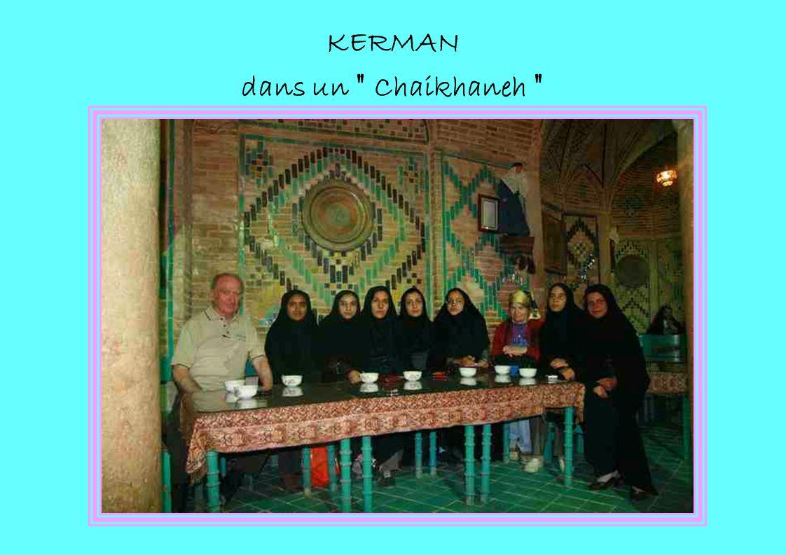 KERMAN dans un Chaikhaneh