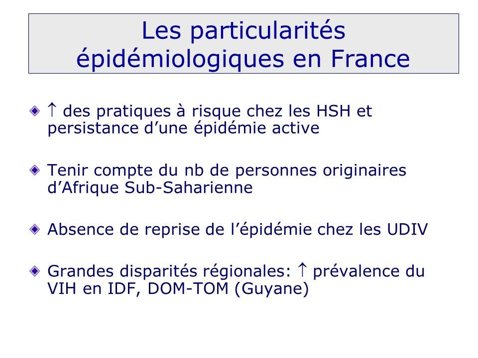 Les particularités épidémiologiques en France