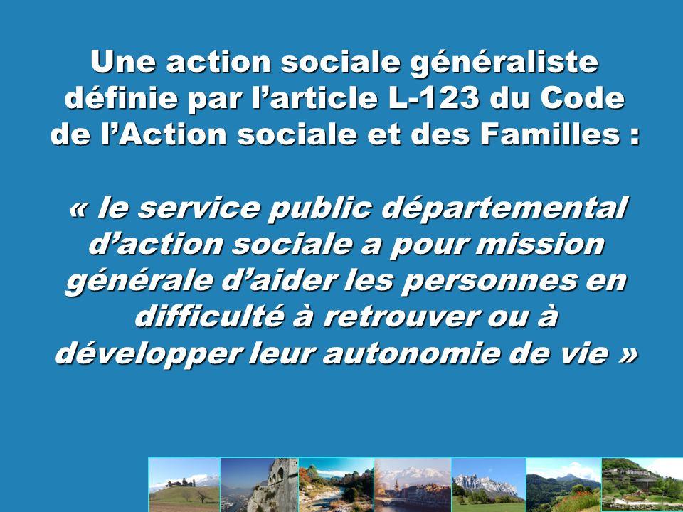 Une action sociale généraliste définie par l'article L-123 du Code de l'Action sociale et des Familles :