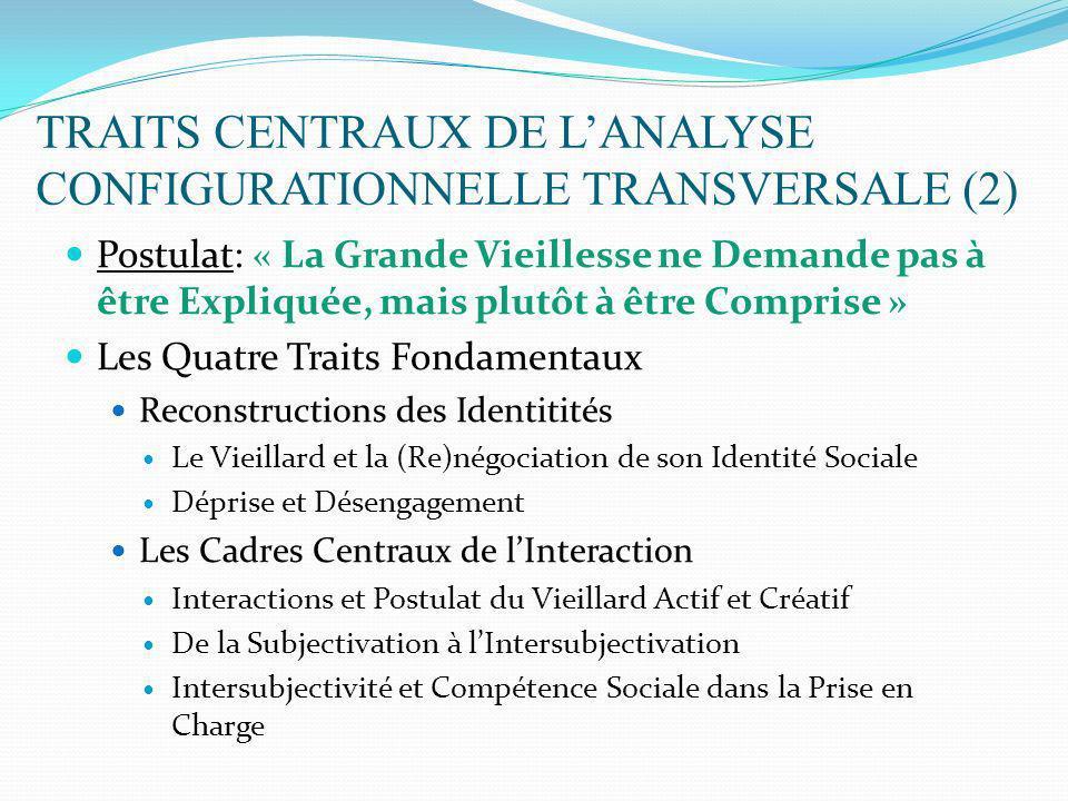 TRAITS CENTRAUX DE L'ANALYSE CONFIGURATIONNELLE TRANSVERSALE (2)