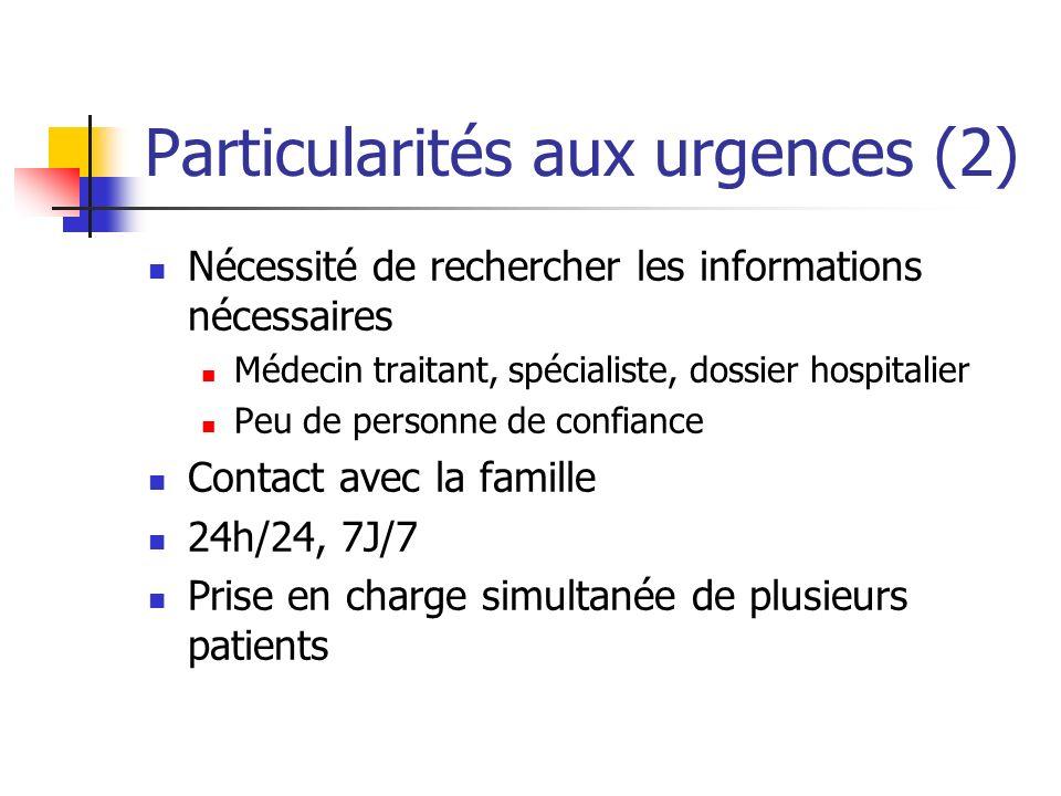 Particularités aux urgences (2)