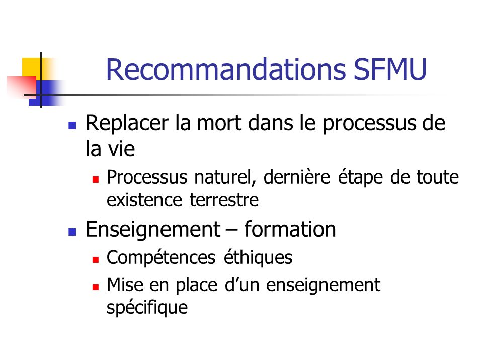 Recommandations SFMU Replacer la mort dans le processus de la vie