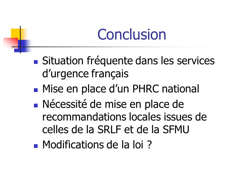 Conclusion Situation fréquente dans les services d'urgence français