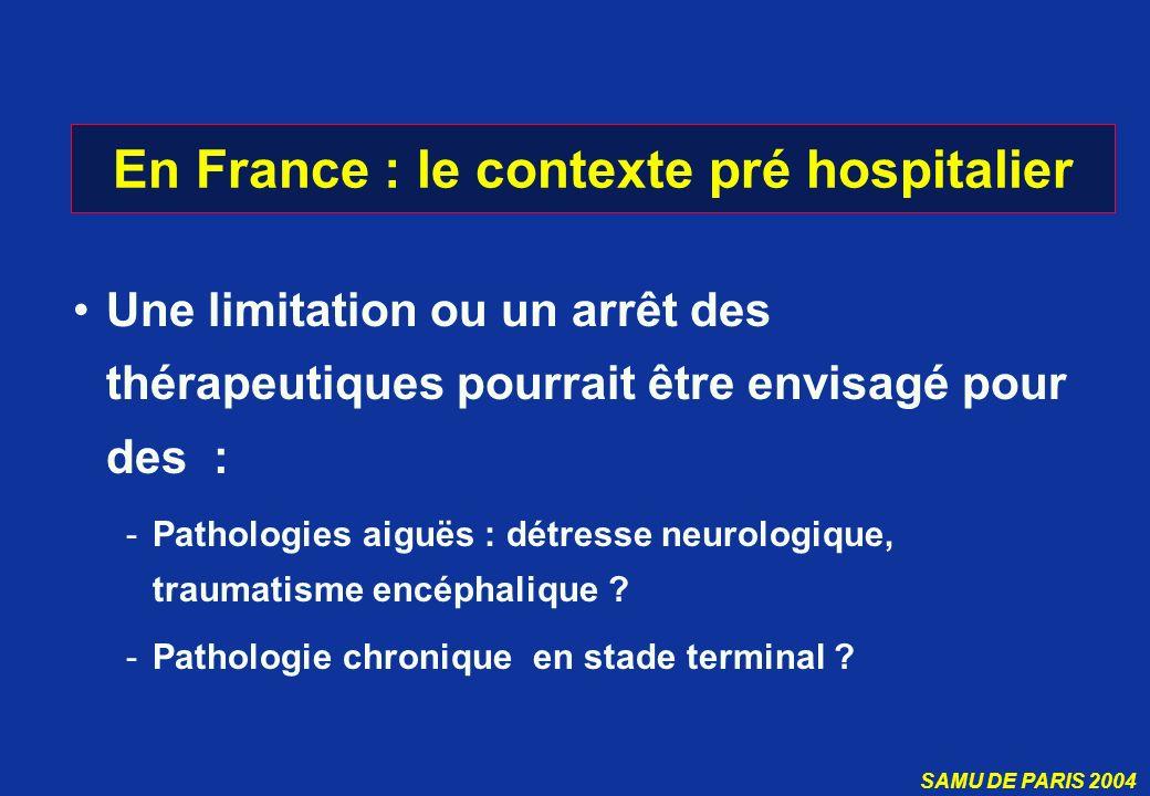En France : le contexte pré hospitalier