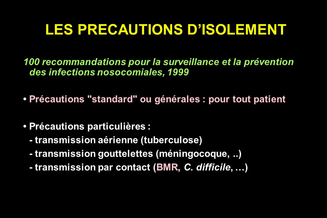 LES PRECAUTIONS D'ISOLEMENT