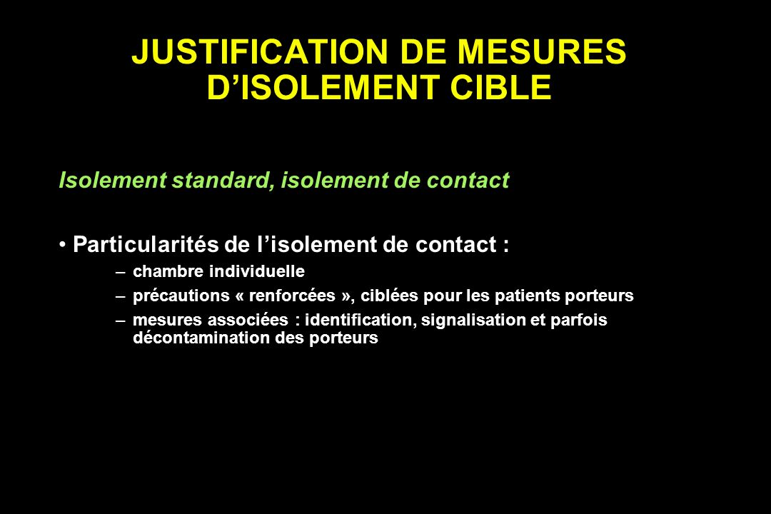 JUSTIFICATION DE MESURES D'ISOLEMENT CIBLE