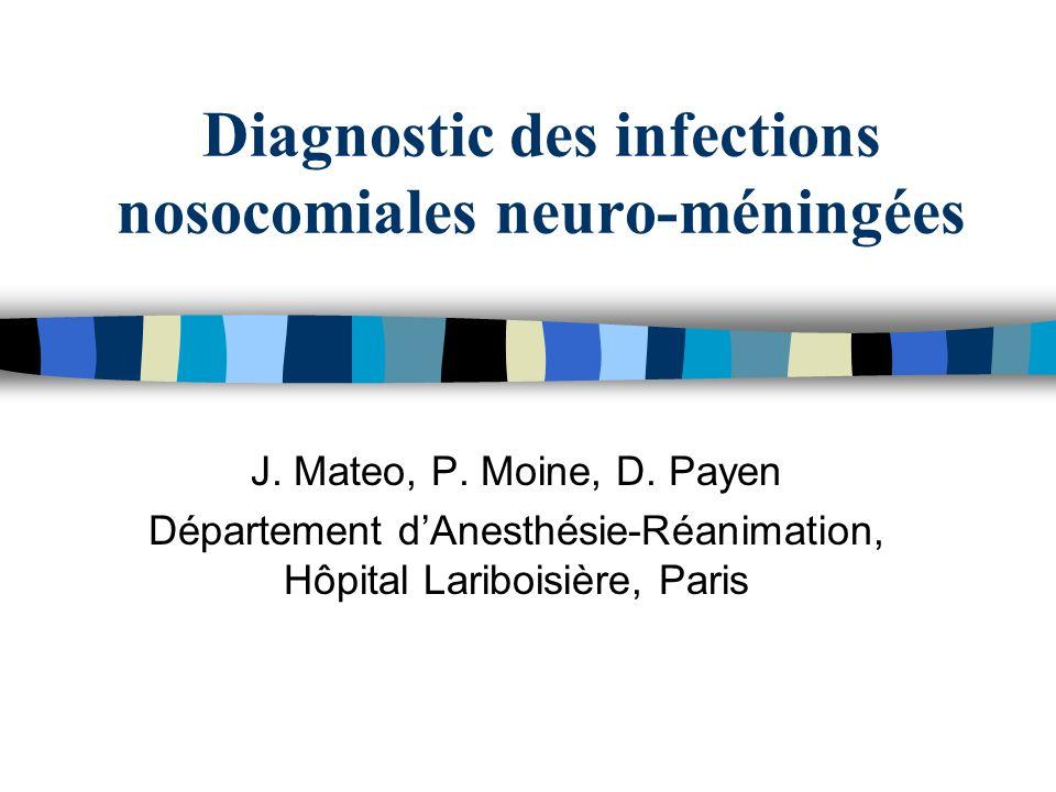 Diagnostic des infections nosocomiales neuro-méningées