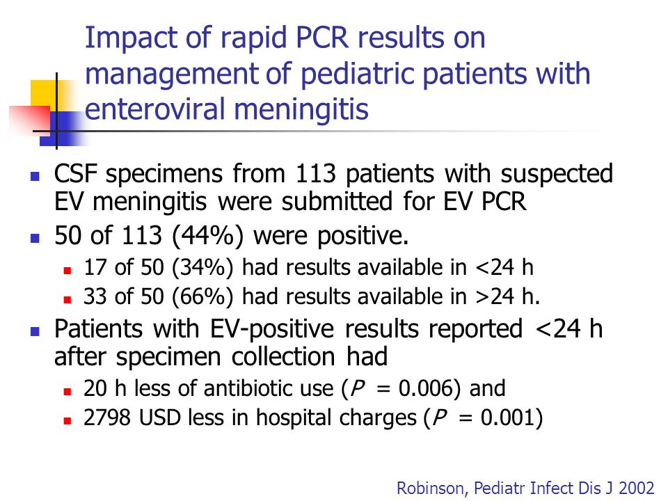Impact of rapid PCR results on management of pediatric patients with enteroviral meningitis