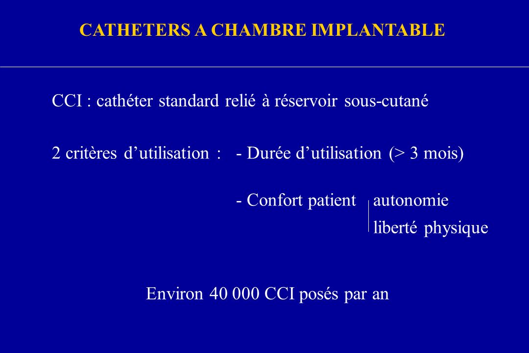 CATHETERS A CHAMBRE IMPLANTABLE