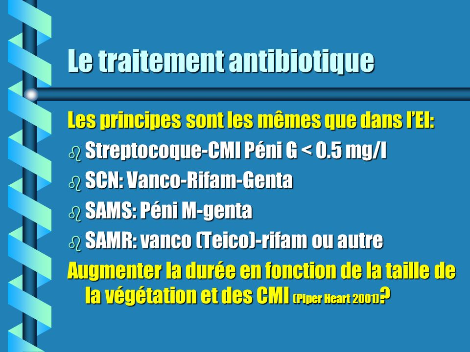 Le traitement antibiotique