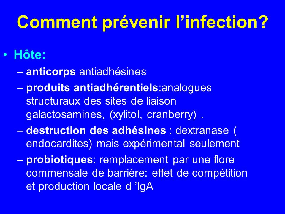 Comment prévenir l'infection
