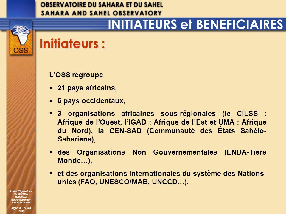 INITIATEURS et BENEFICIAIRES Initiateurs :
