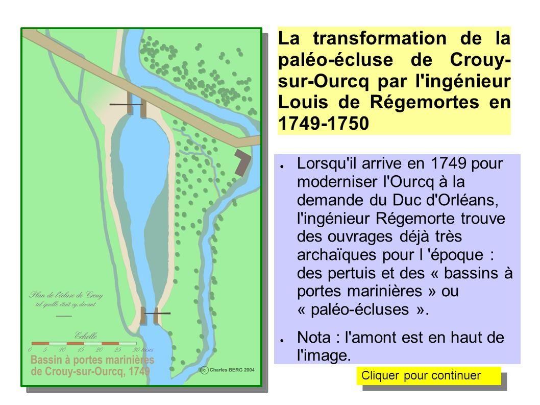 La transformation de la paléo-écluse de Crouy-sur-Ourcq par l ingénieur Louis de Régemortes en 1749-1750
