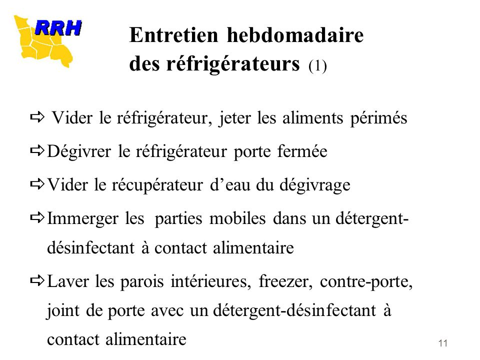 Entretien hebdomadaire des réfrigérateurs (1)