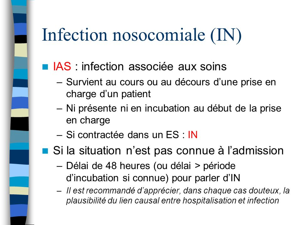Infection nosocomiale (IN)