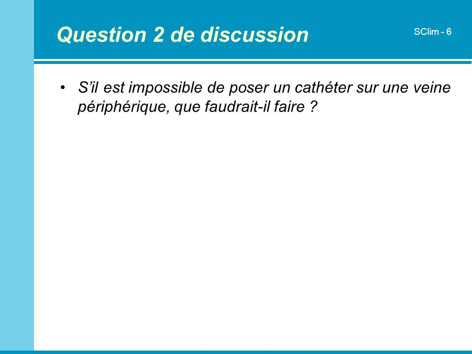 Question 2 de discussion