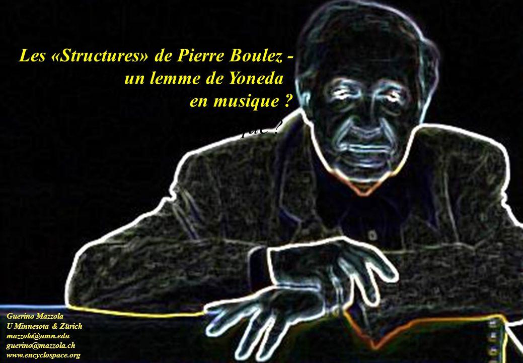 Les « Structures » de Pierre Boulez - un lemme de Yoneda
